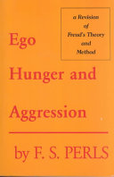 Ego  Hunger and Aggression