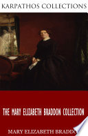 The Mary Elizabeth Braddon Collection