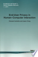 End User Privacy in Human Computer Interaction