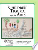 Children Trauma and the Arts