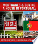 A British Expats Guide To Buying A House In Portugal Can Be Really Scary You Don T Know