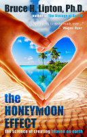 The Honeymoon Effect : health resulting from a huge love. your life...