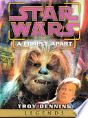 A Forest Apart  Star Wars Legends  Short Story