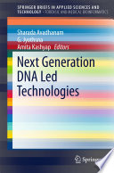 Next Generation DNA Led Technologies