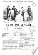 Le lys dans la vall  e drame en cinq actes  en prose  d apr  s H  de Balzac par Th  odore Barri  re et A  de Beauplan