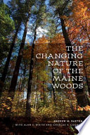 The Changing Nature of the Maine Woods Book PDF