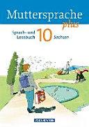 Muttersprache plus 10. Schuljahr. Schülerbuch Sachsen