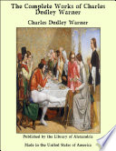 The Complete Works of Charles Dudley Warner