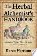The Herbal Alchemist s Handbook