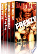 Gang Bang Frenzy  Gang Bang Erotica Box Set x4