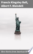 Hero Stories from American History Book PDF