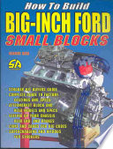 How To Build Big Inch Ford Small Blocks