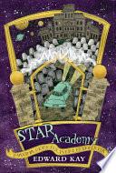 STAR Academy  Dark Secrets