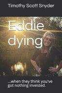 Eddie Dying