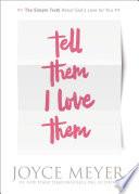 Tell Them I Love Them