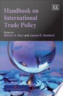 Handbook on International Trade Policy
