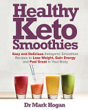 Healthy Keto Smoothies