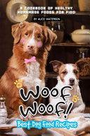 Woof Woof Best Dog Food Recipes