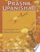Prasna Upanishad  Translation With Notes By Swami Sarvananda