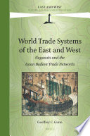 World Trade Systems of the East and West