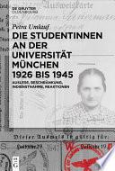 Die Studentinnen an der Universität München 1926 bis 1945