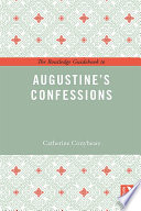 The Routledge Guidebook To Augustine S Confessions
