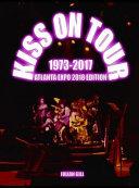 Kiss on Tour  1973 2017