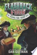 Flashback Four 4 The Hamilton Burr Duel