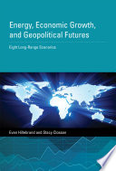 Energy Economic Growth And Geopolitical Futures