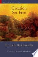Creation Set Free