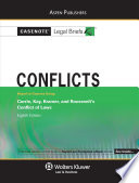 Conflicts  Keyed to Courses Using Currie  Kay  Kramer  and Roosevelt Conflict of Laws