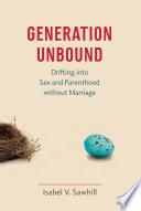 Generation Unbound