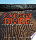 Continental Divide States And Mexico Continues To Be Broadly And