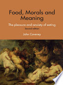 Food  Morals and Meaning