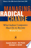. Managing Radical Change .