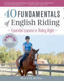 40 Fundamentals of English Riding