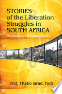 Stories of the Liberation Struggles in South Africa