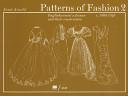 Patterns of Fashion  c  1860 1940