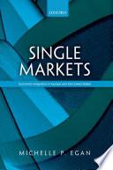 Single Markets
