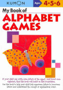 My Book of Alphabet Games Ages 4  5  6