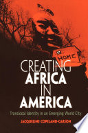 Creating Africa in America