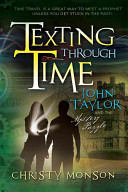 John Taylor and the Mystery Puzzle   Texting Through Time