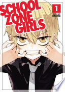 School Zone Girls Vol 1