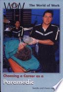 Choosing A Career As A Paramedic