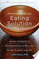 The Mindfulness Based Eating Solution