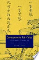 Developmental Fairy Tales