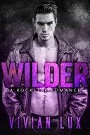 WILDER  A Rockstar Romance