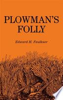 Plowman s Folly