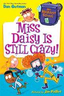 My Weirdest School  5  Miss Daisy Is Still Crazy