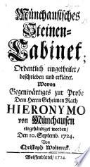 Münchausisches Steinen-Cabinet; ordentlich eingetheilet, beschrieben und erkläret ... von C. W.
